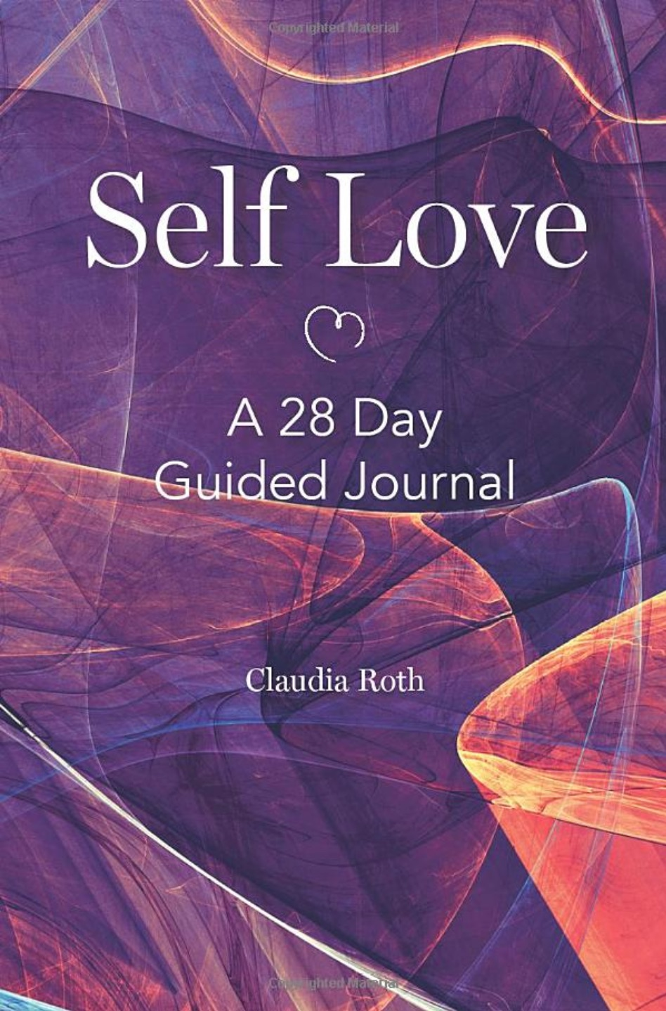 Self Love A 28 Day Guided Journal